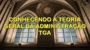 Conhecendo a Teoria Geral da Administração