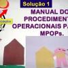 Manual dos Procedimentos Operacionais Padrão. MPOPs.