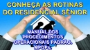 Conheça as Rotinas do Residencial Sênior.